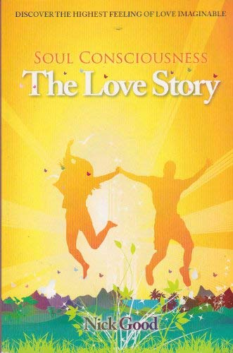9780615268675: Soul Consciousness: The Love Story