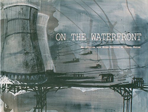 9780615270326: On the Waterfront: An Interview with Ellen Driscoll