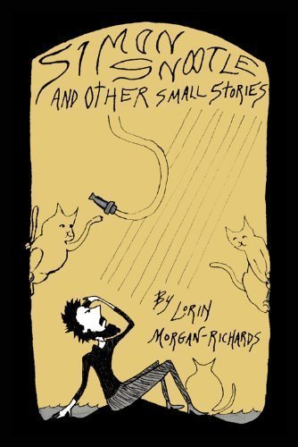 9780615270524: Simon Snootle and OTHER small stories