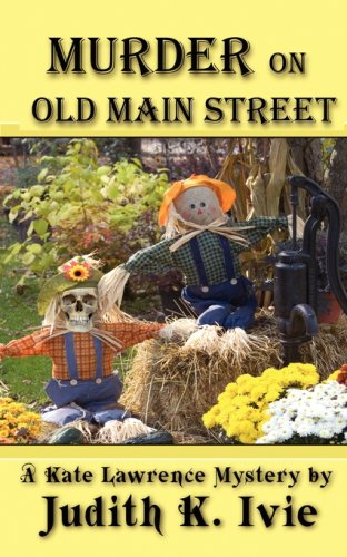 9780615271675: Murder on Old Main Street (Kate Lawrence Mystery)