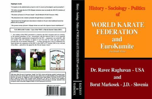9780615272702: History-Sociology-Politics of World Karate Federation and Eurokumite