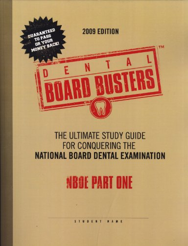 9780615272863: Dental Board Busters:The Ultimate Guide for Conquering the National Board Dental Examination, NBDE Part One