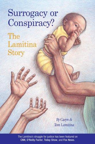 9780615273327: Surrogacy or Conspiracy , The Lamitina Story