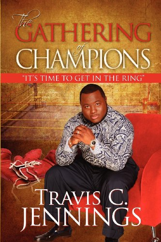 9780615273617: The Gathering of Champions: Its Time to Get in the Ring