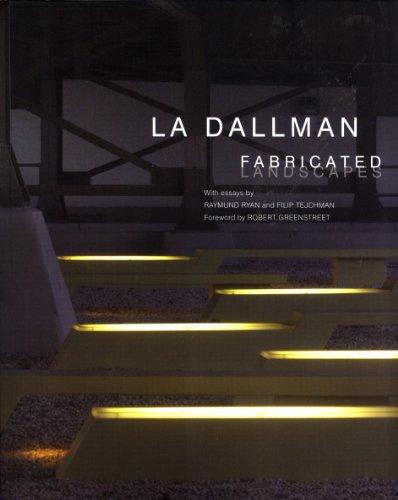 9780615274560: La Dallman: Fabricated Landscapes