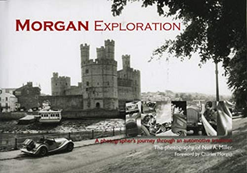 Morgan Exploration (Hardback): Neil A Miller