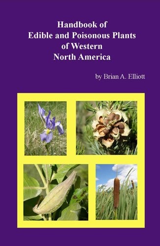 9780615275161: Handbook of Edible and Poisonous Plants of Western North America