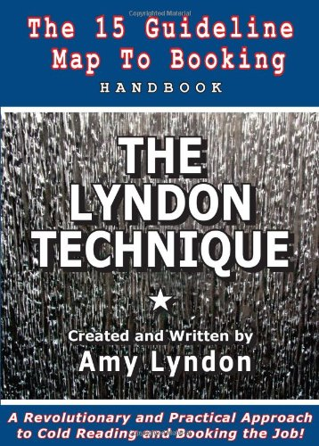 9780615275284: THE LYNDON TECHNIQUE: The 15 Guideline Map To Booking Handbook
