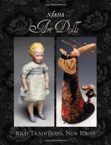 9780615276267: NIADA Art Dolls: Rich Traditions, New Ideas