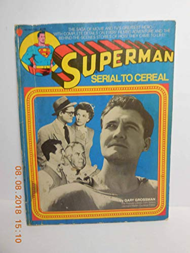 9780615276915 Superman Serial To Cereal Abebooks Gary Grossman