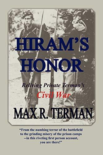 9780615278124: Hiram's Honor: Reliving Private Terman's Civil War