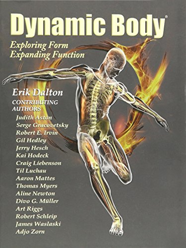 9780615279398: Dynamic Body - Exploring form, expanding function