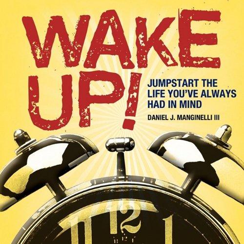 9780615280110: Wake Up