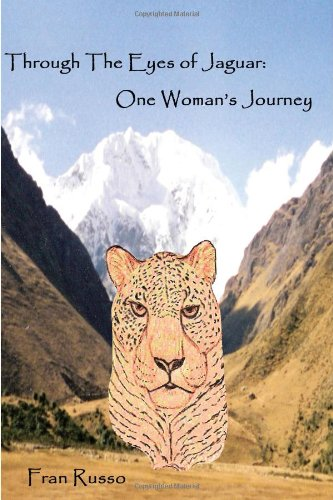 9780615280868: Through The Eyes of Jaguar: One Woman's Journey