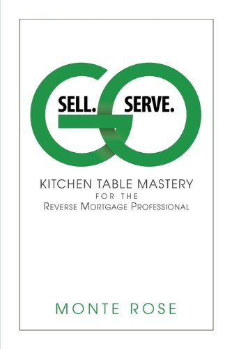 Go Sell. Go Serve.: Monte Rose