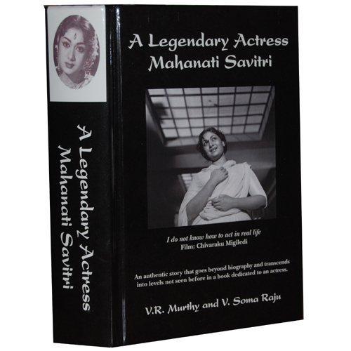 9780615280967: A Legendary Actress: Mahanati Savitri