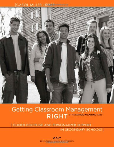 9780615281230: Getting Classroom Management RIGHT: Guided Discipline and Personalized Support in Secondary Schools (In the Partners in Learning Series)