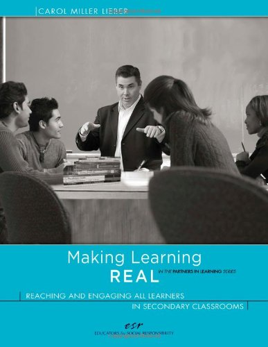 Making Learning REAL: Reaching and Engaging All: Carol Miller Lieber