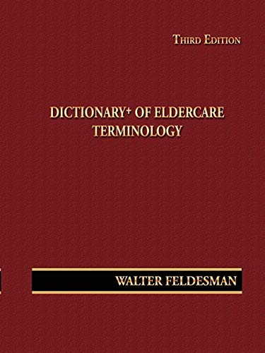 9780615281360: Dictionary+ of Eldercare Terminology