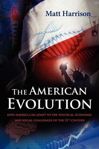 9780615282046: The American Evolution