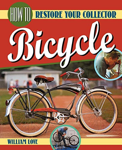 9780615282435: How to Restore Your Collector Bicycle (Bicycle Books)