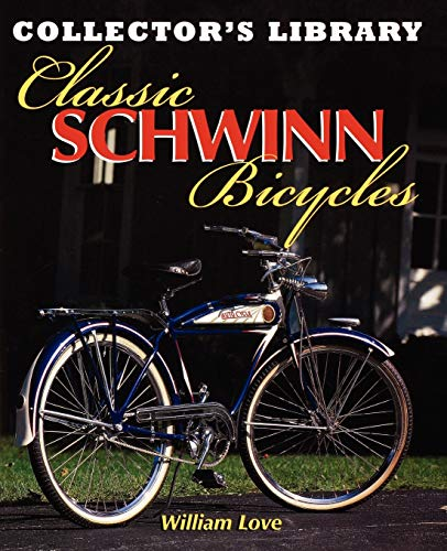 9780615282442: Classic Schwinn Bicycles (Collector's Library)
