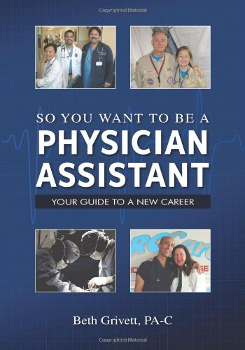 9780615283548: So You Want to Be a Physician Assistant