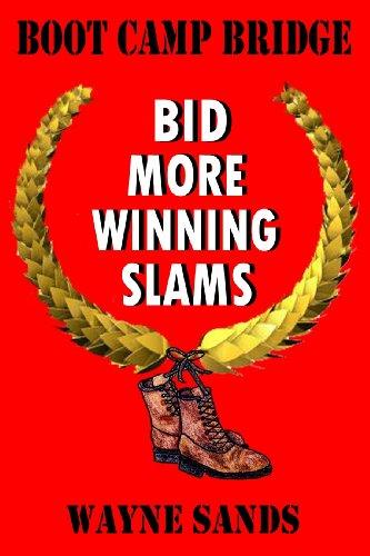 9780615283616: Boot Camp Bridge - Bid More Winning Slams