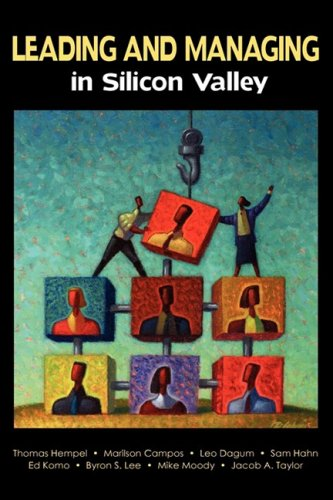 Leading and Managing in Silicon Valley : Thomas Hempel, Marilson