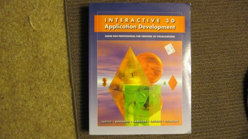 9780615284927: Interactive 3D Application Development - Using EON Professional for Creating 3D Visualizations W/CD-ROM