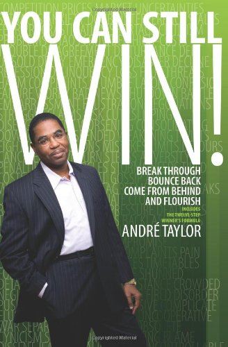 You Can Still Win!: Break Through, Bounce: Taylor, Andre