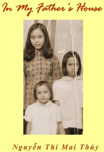 In My Father's House: Nguyen Thi Mai Thuy