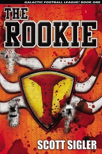 9780615287447: The Rookie (Galactic Football League, Volume I)