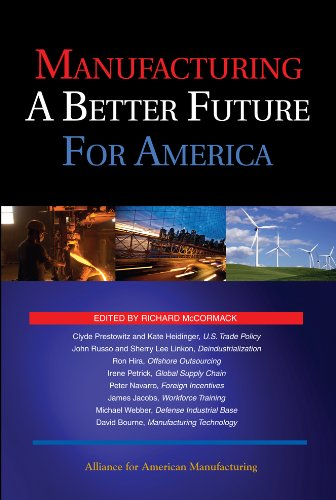 9780615288192: Manufacturing a Better Future for America