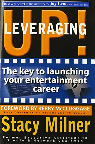 9780615288475: Leveraging Up! the Key to Launching Your Entertainment Career