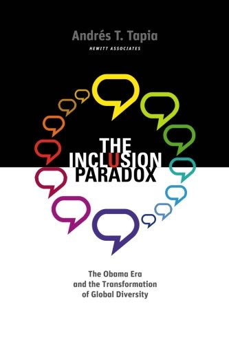 9780615289441: The Inclusion Paradox: The Obama Era and the Transformation of Global Diversity