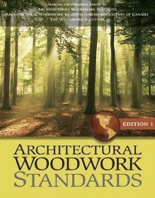 Architectural Woodwork Standards: Woodwork Institute (WI);