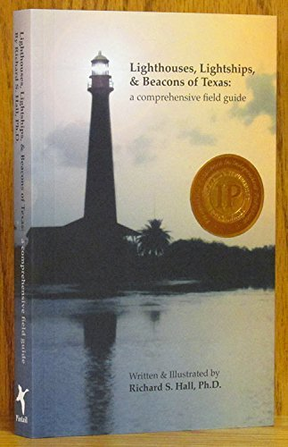 9780615290379: Lighthouses, Lightships, and Beacons of Texas