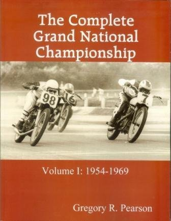 9780615291253: The Complete Grand National Championship Volume I 1954-1969 (American Motorcycle Racing 1954-1969)
