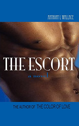 THE ESCORT: Anthony L Wallace