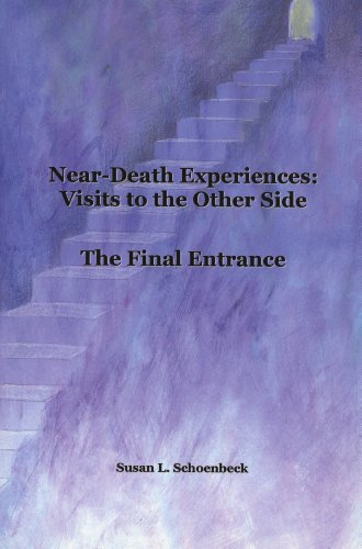 9780615292502: Near Death Experiences: Visits to the Other Side - Final Entrance
