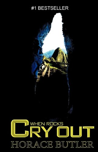 9780615292656: When Rocks Cry Out (English Edition)