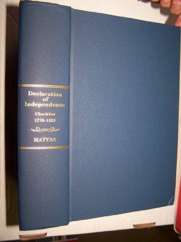 Declaration of Independence: a Checklist.: Matyas, Stephen M.