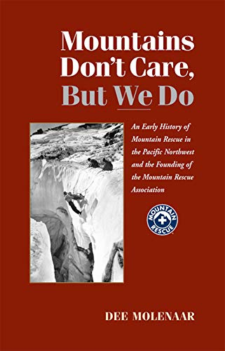 9780615293240: Mountain's Don't Care, But We Do
