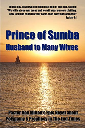 9780615293264: Prince of Sumba: Husband to Many Wives