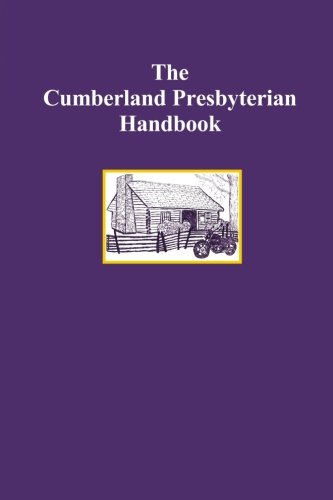 9780615293639: The Cumberland Presbyterian Handbook
