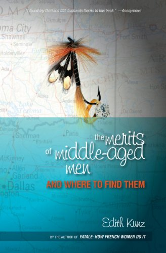9780615294605: The Merits of Middle-Aged Men and Where To Find Them