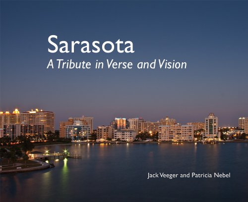 SARASOTA : A Trbute in Verse and Vision