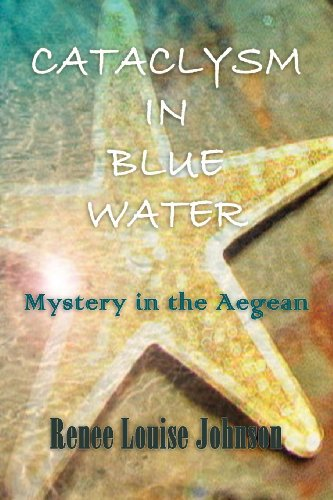 Cataclysm In Blue Water: Renee Louise Pitts