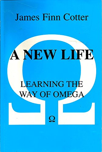 9780615295008: A New Life: Learning the Way of Omega